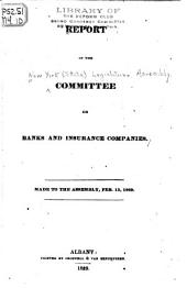 Report ... Made to the Assembly, Feb. 13, 1829