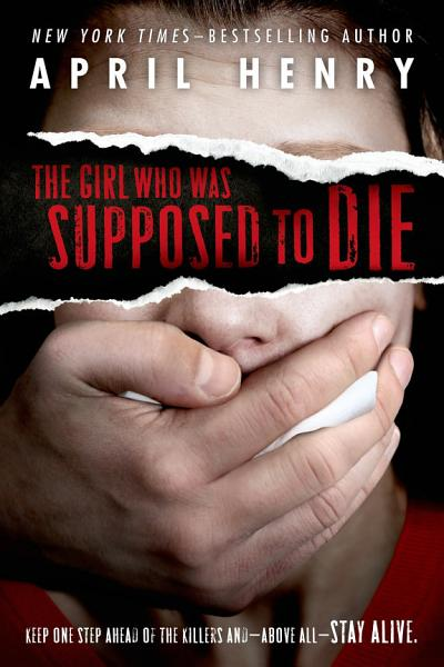 Download The Girl Who Was Supposed to Die Book