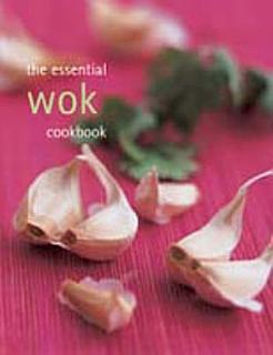 The Essential Wok Cookbook Book