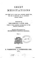 Short meditations for every day in the year  by an anonymous Italian author  Tr  by E J  Luck PDF
