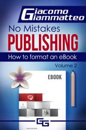 How to Format an eBook: No Mistakes Publishing
