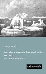 Journal of a Voyage to Greenland, in the Year 1821