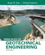 Principles of Geotechnical Engineering: Edition 9