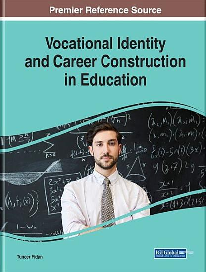 Vocational Identity and Career Construction in Education PDF