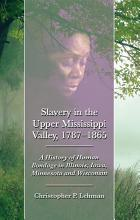 Slavery in the Upper Mississippi Valley  1787  1865 PDF