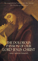 The Dolorous Passion of Our Lord Jesus Christ PDF