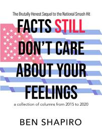 Facts  Still  Don   T Care About Your Feelings