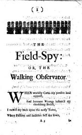 The Field-spy: Or, the Walking Observator. A Poem. By the Author of the London-spy: Volume 35