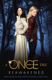 Reawakened: A Once Upon a Time Tale