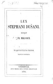 Lex Stephani Dušani. 1. Textum continens: Part 1