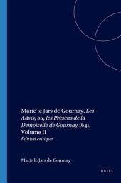Les advis, ou, Les presens de la Demoiselle de Gournay: 1641, Volume2