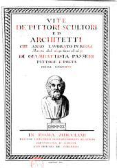 Vite de pittori, scultori ed architetti: che anno lavorato in Roma, morti dal 1641 fino al 1673