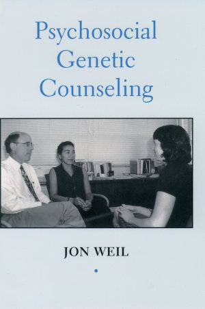 Psychosocial Genetic Counseling