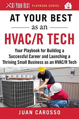 At Your Best as an HVAC R Tech