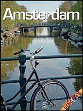 Amsterdam - Travel Europe