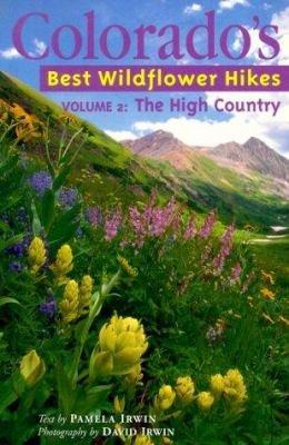 Colorado s Best Wildflower Hikes