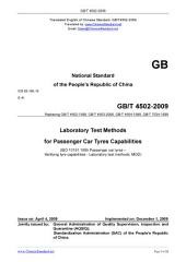 GB/T 4502-2009: Translated English of Chinese Standard. (GBT 4502-2009, GB/T4502-2009, GBT4502-2009): Laboratory test methods for passenger car tyres capabilities.