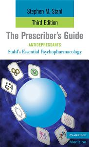 The Prescriber s Guide  Antidepressants Book