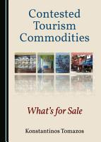 Contested Tourism Commodities PDF