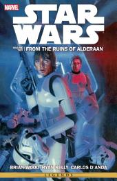 Star Wars Vol. 2: From the Ruins of Alderaan