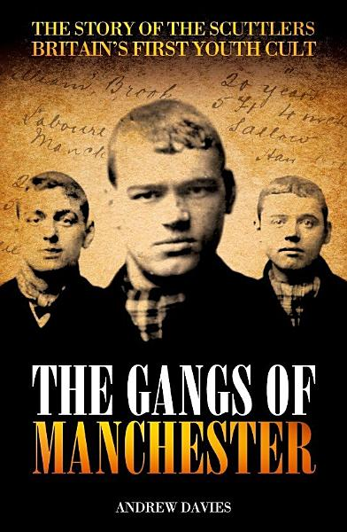 The Gangs of Manchester Pdf Book