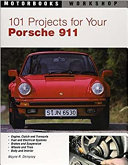 101 Projects for Your Porsche 911  1964 1989 PDF