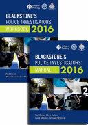 Blackstone s Police Investigators  Manual and Workbook 2016 PDF