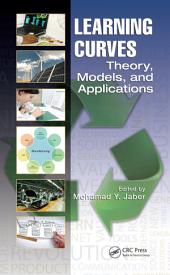 Learning Curves: Theory, Models, and Applications