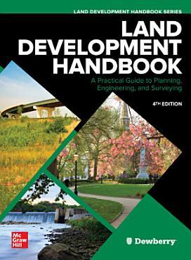 Land Development Handbook  Fourth Edition PDF