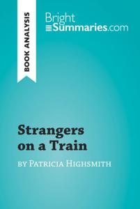 Strangers on a Train by Patricia Highsmith  Book Analysis  Book