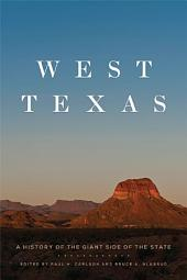 West Texas: A History of the Giant Side of the State
