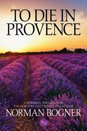 To Die In Provence