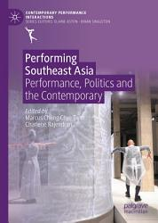 Performing Southeast Asia Book PDF