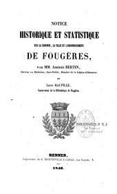 Notice historique et statistique sur la baronie: la ville et l'arrondissement de Fougères