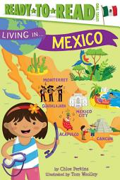 Living in . . . Mexico: With Audio Recording