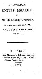 Nouveaux contes moraux: et nouvelles historiques, Volume1