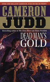 Dead Man's Gold: A Bushrod Underhill Novel