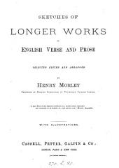 Cassell's library of English literature, selected, ed. and arranged by H. Morley: Volume 4