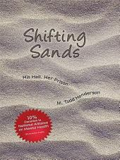 Shifting Sands: His Hell. Her Prison.