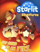 Starlit Adventures #2: That Bird is on Fire