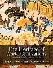 The Heritage of World Civilizations: Brief Edition, Volume 2, Edition 5