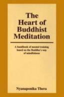 The Heart of Buddhist Meditation