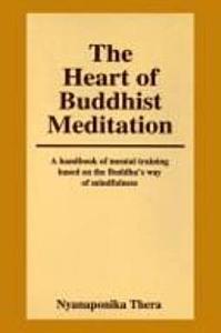 The Heart of Buddhist Meditation Book