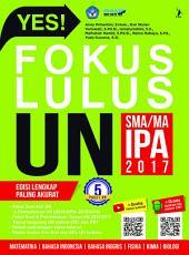 Yes! Fokus Lulus UN SMA/MA IPA 2017