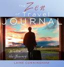 The Zen of Travel Journal