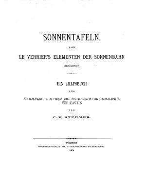 Sonnentafeln nach Le Verrier s Elementen der Sonnenbahn berechnet PDF