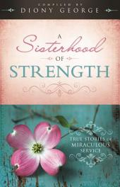 A Sisterhood of Strength