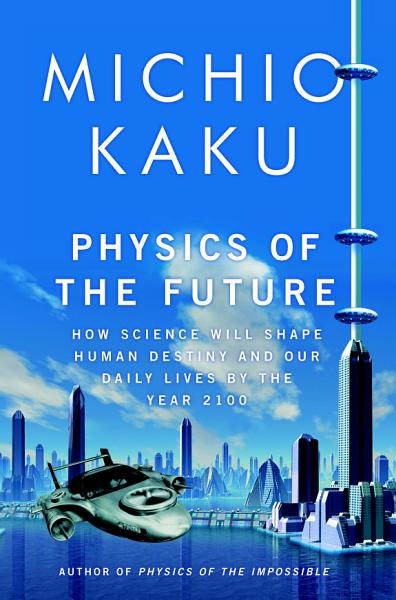 Download Physics of the Future Book