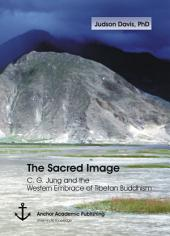 The Sacred Image: C. G. Jung and the Western Embrace of Tibetan Buddhism