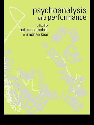 Psychoanalysis and Performance